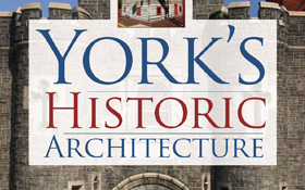 York's Historic Architecture